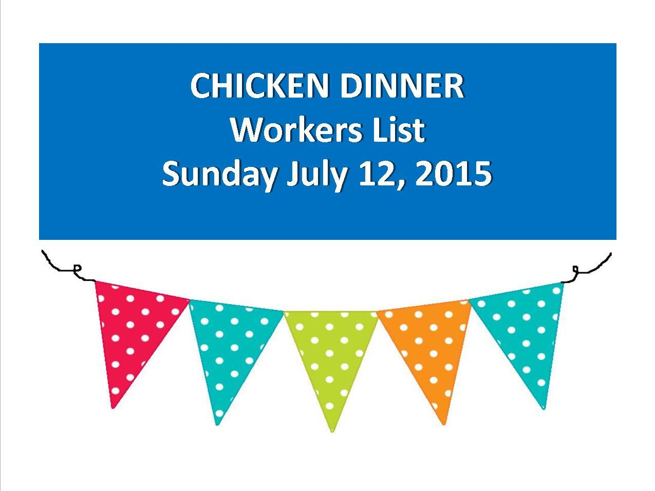 Chicken Dinner Worker List